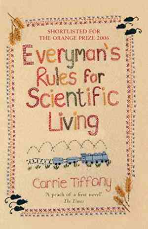 Buy Everymans Rules for Scientific Living by Carrie Tiffany online in india - Bookchor | 9780330437776