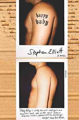 Buy Happy Baby by Stephen Elliott online in india - Bookchor   9780330438315