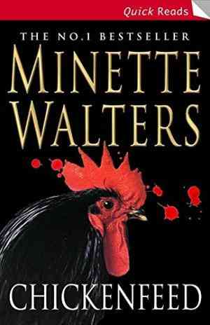 Buy Chickenfeed by Minette Walters online in india - Bookchor | 9780330440318