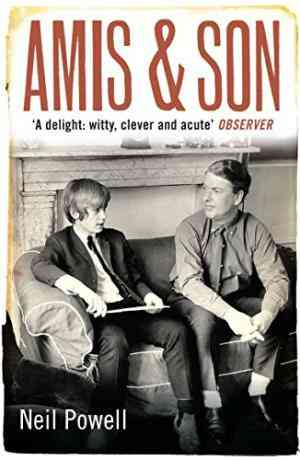 Buy Amis and Son: Two Literary Generations by Neil Powell online in india - Bookchor | 9780330440721