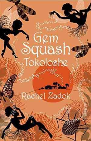 Buy Gem Squash Tokoloshe by Rachel Zadok online in india - Bookchor   9780330441193