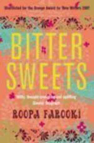 Buy Bitter Sweets by Roopa Farooki online in india - Bookchor   9780330443630