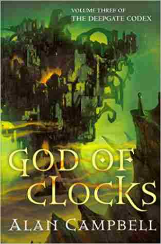 Buy God of Clocks by Alan Campbell online in india - Bookchor | 9780330444781