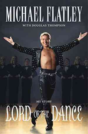 Buy Lord of the Dance by Michael Flatley online in india - Bookchor   9780330445405
