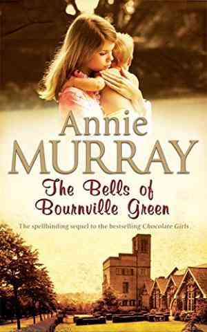 Buy The Bells of Bournville Green by Annie Murray online in india - Bookchor | 9780330446112