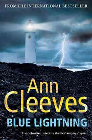 Buy Blue Lightning by Ann Cleeves online in india - Bookchor   9780330448277