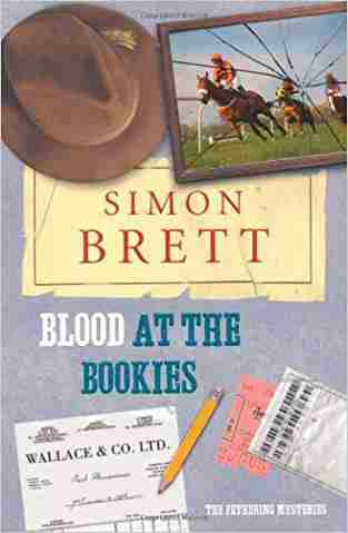 Buy Blood at the Bookies by Simon Brett online in india - Bookchor | 9780330448482