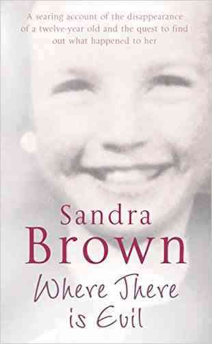 Buy Where There is Evil by Sandra Brown online in india - Bookchor   9780330448710