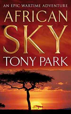 Buy African Sky by Tony Park online in india - Bookchor | 9780330448857