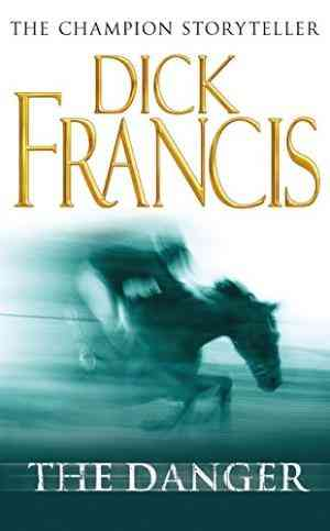 Buy Danger by Dick Francis online in india - Bookchor | 9780330450423
