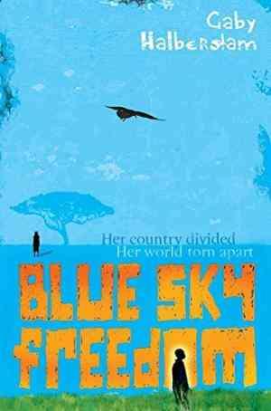 Buy Blue Sky Freedom by Gabrielle Halberstam online in india - Bookchor   9780330450515