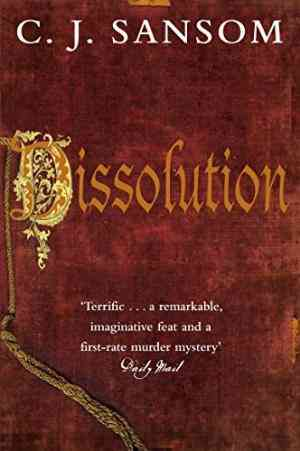 Buy Dissolution by C.J. Sansom online in india - Bookchor | 9780330450799