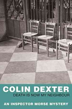 Buy Death is Now My Neighbour by Colin Dexter online in india - Bookchor   9780330451277