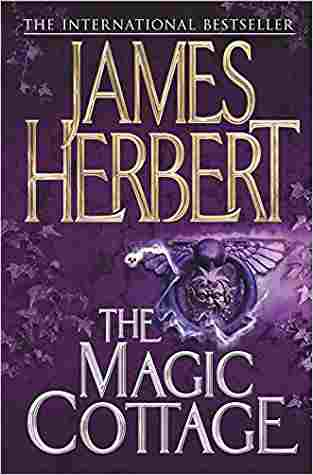 Buy Magic Cottage by James Herbert online in india - Bookchor | 9780330451567