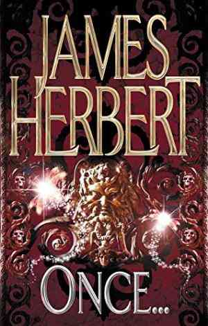 Buy Once by James Herbert online in india - Bookchor   9780330451833