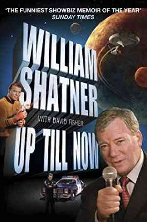 Buy Up Till Now by William Shatner online in india - Bookchor   9780330452977