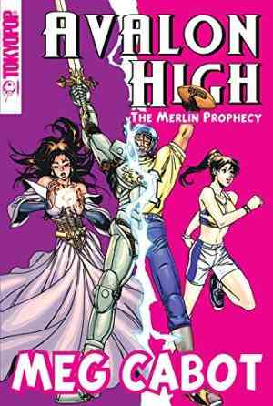 Buy Avalon High Manga: the Merlin Prophecy by Meg Cabot online in india - Bookchor | 9780330453165