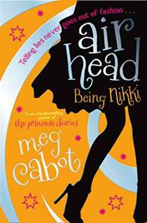 Buy Airhead: Being Nikki by Meg Cabot online in india - Bookchor | 9780330453837