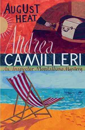 Buy August Heat by Andrea Camilleri online in india - Bookchor | 9780330457309