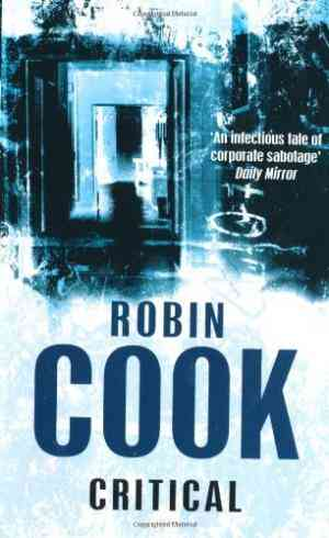 Buy Critical by Robin Cook online in india - Bookchor   9780330457545