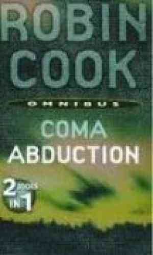 Buy Coma & Abduction by Robin Cook online in india - Bookchor | 9780330457811