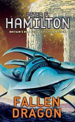 Buy Fallen Dragon by Peter F. Hamilton online in india - Bookchor | 9780330480062