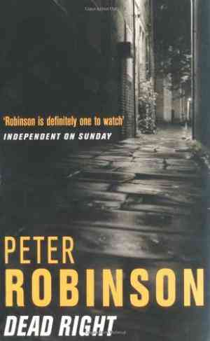 Buy Dead Right by Peter Robinson online in india - Bookchor | 9780330482172