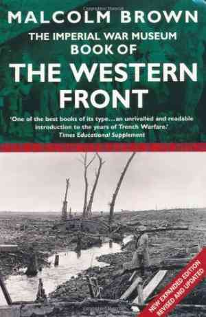 Buy Imperial War Museum Book of the Western Front by Malcolm Brown online in india - Bookchor | 9780330484756
