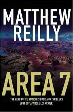 Buy Area 7 by Matthew Reilly online in india - Bookchor   9780330487580