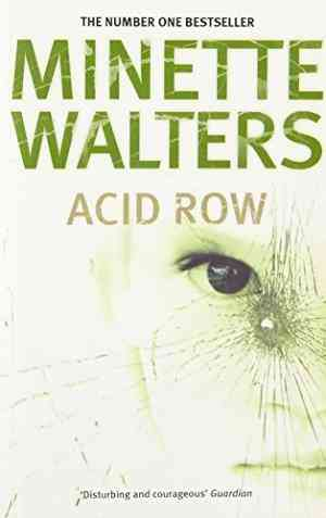 Buy Acid Row by Minette Walters online in india - Bookchor | 9780330489461