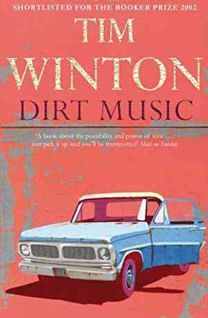 Buy Dirt Music by Tim Winton online in india - Bookchor | 9780330490269