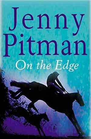 Buy On the Edge by Jenny Pitman online in india - Bookchor   9780330490344