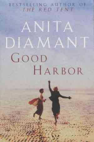 Buy Good Harbor by Anita Diamant online in india - Bookchor | 9780330491662