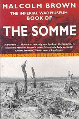 Buy Imperial War Museum Book of the Somme by Malcolm Brown online in india - Bookchor   9780330492065