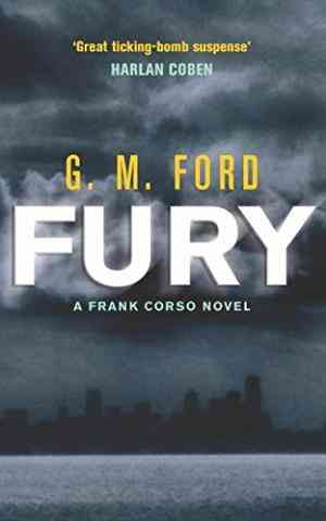 Buy Fury by G. M. Ford online in india - Bookchor | 9780330492638