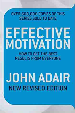 Buy Effective Motivation by John Adair online in india - Bookchor   9780330504218