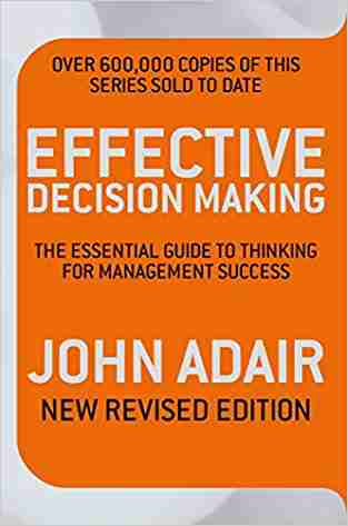 Buy Effective Decision Making by John Adair online in india - Bookchor | 9780330504225