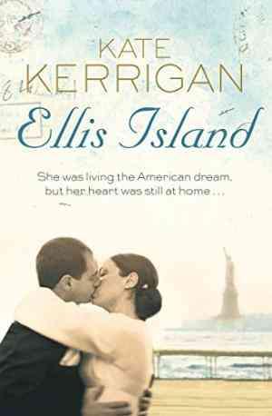 Buy Ellis Island by Kate Kerrigan online in india - Bookchor   9780330507523