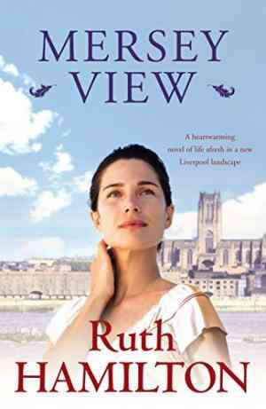 Buy Mersey View by Ruth Hamilton online in india - Bookchor   9780330507530