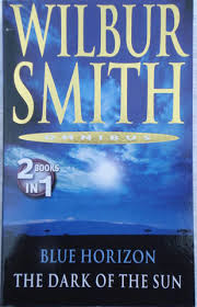 Buy Blue Horizon & The Dark Of The Sun by Wilbur Smith online in india - Bookchor | 9780330508025
