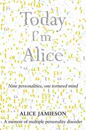 Buy Today Im Alice by Alice Jamieson online in india - Bookchor | 9780330508278