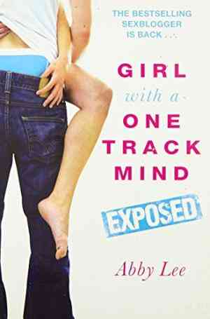 Buy Girl with a One Track Mind: Exposed by Abby Lee online in india - Bookchor | 9780330509695