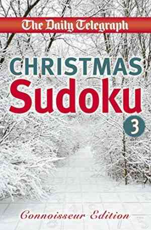 Buy Daily Telegraph Christmas Sudoku connoisseur Edition by Rob Kidd online in india - Bookchor   9780330509770