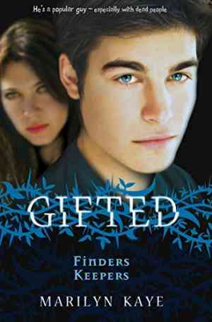 Buy Gifted: Finders Keepers by Marilyn Kaye online in india - Bookchor | 9780330510059