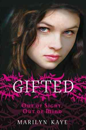 Buy Gifted: Out of Sight, Out of Mind by Marilyn Kaye online in india - Bookchor | 9780330510363