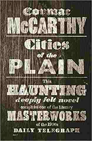 Buy Cities of the Plain by Cormac McCarthy online in india - Bookchor | 9780330511209