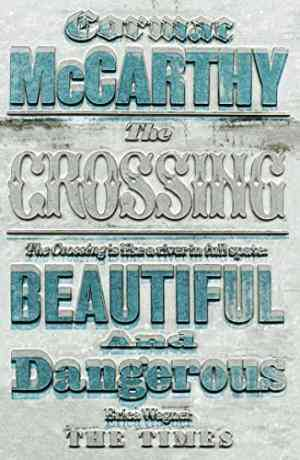 Buy Crossing by Cormac McCarthy online in india - Bookchor   9780330511247