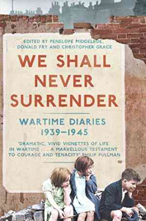Buy We Shall Never Surrender by Penelope Middelboe online in india - Bookchor | 9780330511346