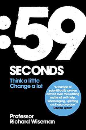 Buy 59 Seconds by Richard Wiseman online in india - Bookchor | 9780330511605