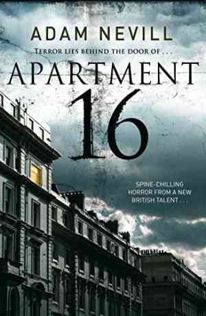 Buy Apartment 16 by Adam Nevill online in india - Bookchor   9780330514965